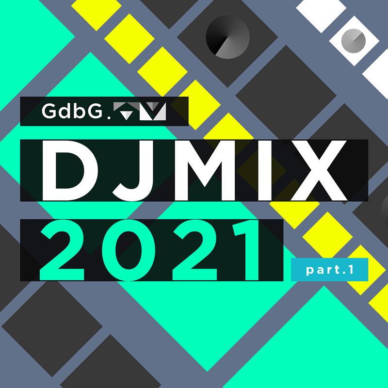 GroundbreakinG DJMIX 2021 part.1 -