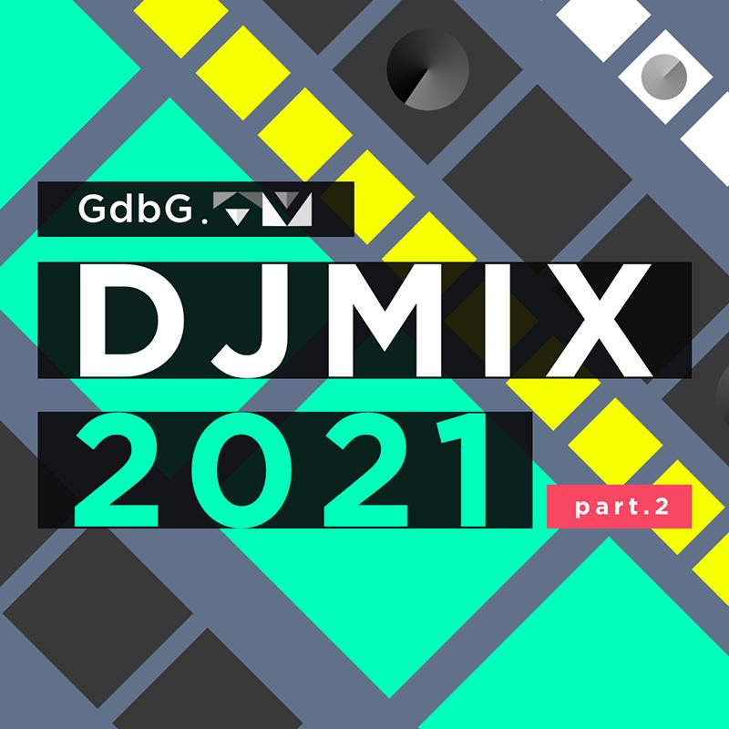 GroundbreakinG DJMIX 2021 part.2 -