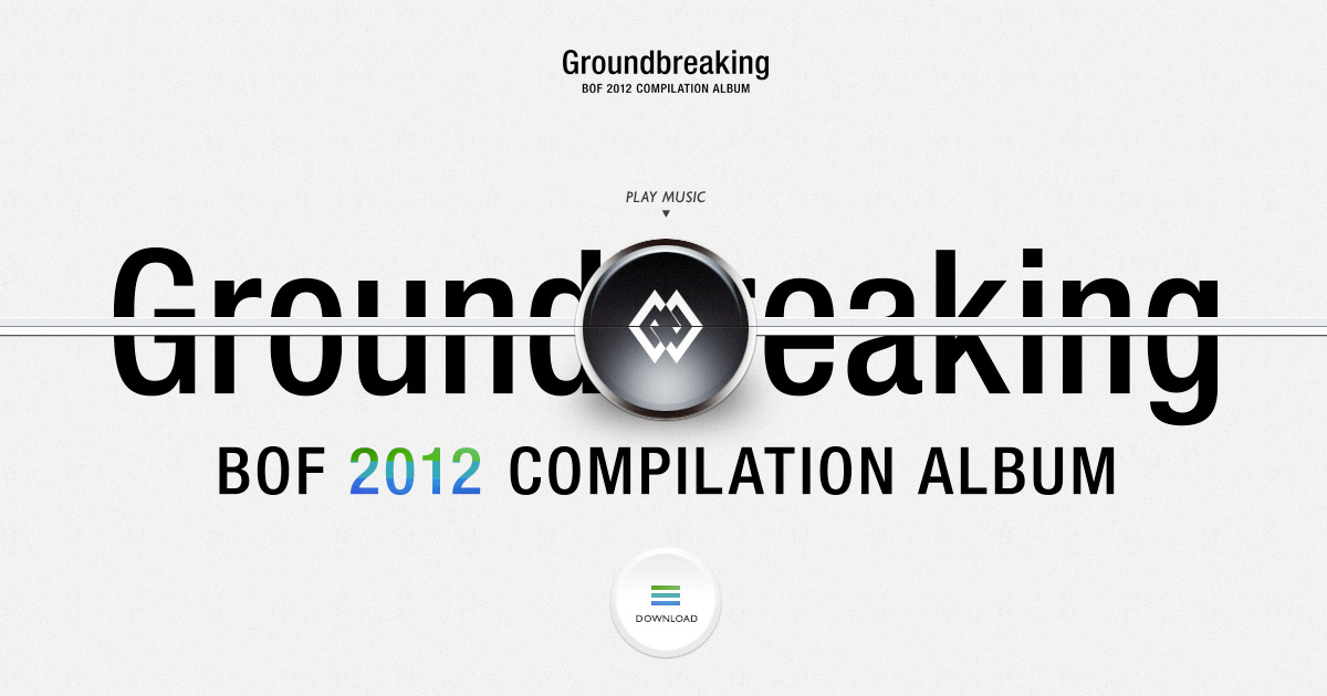 Groundbreaking 2012 - BOF2012 COMPILATION ALBUM