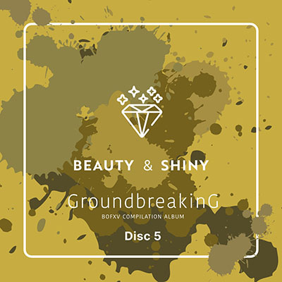 Disc 5(BEAUTY & SHINY)